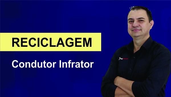 Condutor Infrator - Reciclagem